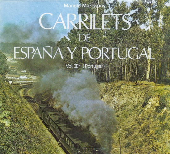 Carrilets de España y Portugal. Vol II. Portugal